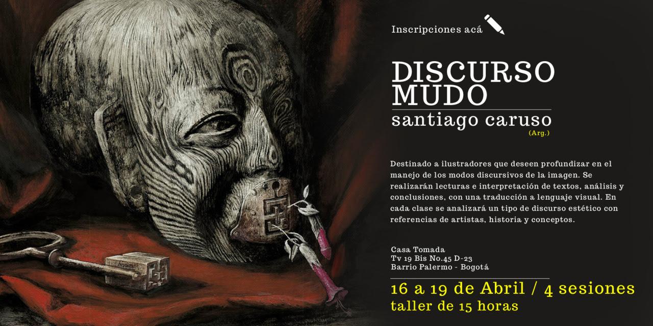 Taller: DISCURSO MUDO en Fig.03 - Congreso Internacional de Ilustración de Colombia / 16 -19 de Abril 2013