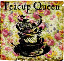 Teacup Queen