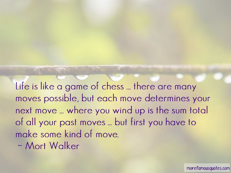 Life Is Like Chess Quotes Top 20 Quotes About Life Is Like Chess