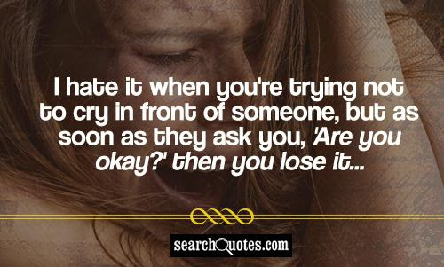 Quotes About Trying To Be Okay 45 Quotes