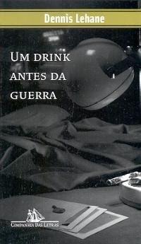 Um drink antes da guerra