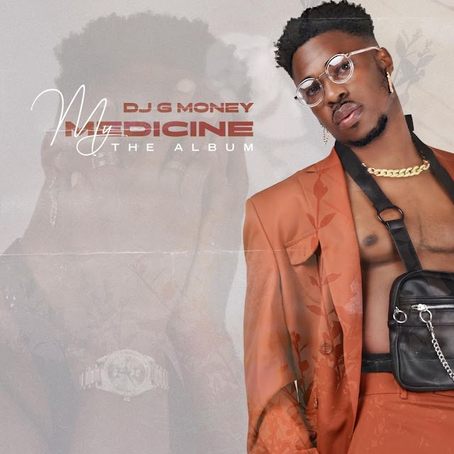 [BangHitz] FULL ALBUM: DJ G Money – My Medicine