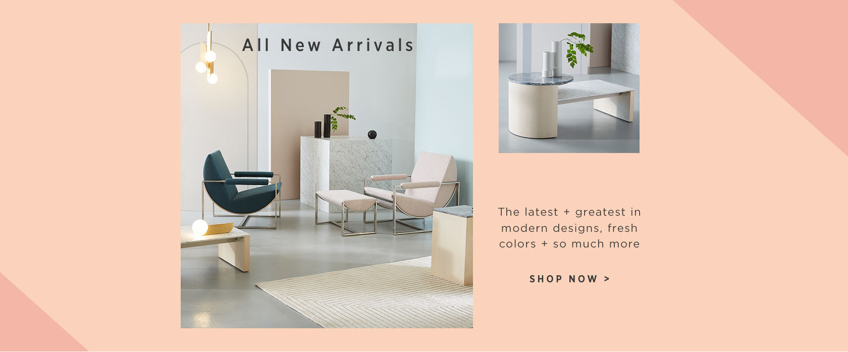 New Arrivals! Shop The Latest In Home Style