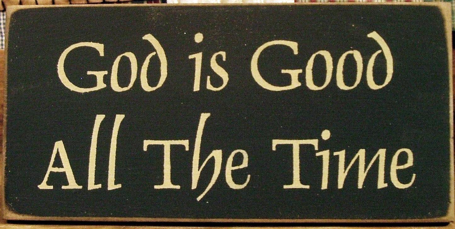 Written Creations Llc God Is Good Even When Life Isnt Fair