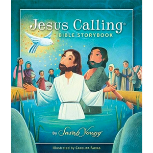 Jesus Calling by Sarah Young Bible Storybook