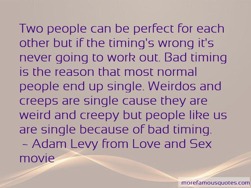 Adam Levy From Love And Sex Movie Quotes Top 1 Famous Quotes By