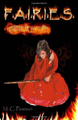 F.A.I.R.I.E.S.: Baptism by Fire
