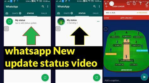 whatsapp status update apne whatsapp status  video add