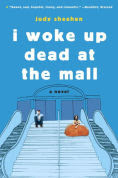 Title: I Woke Up Dead at the Mall, Author: Judy Sheehan