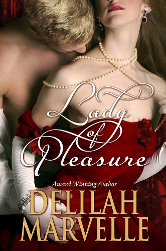 Lady of Pleasure (School of Gallantry) by Delilah Marvelle