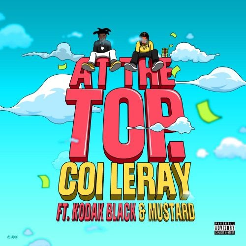 "NEW MUSIC: Coi Leray feat. Kodak Black & Mustard – ""At The Top"""