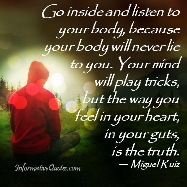 Go Inside And Listen To Your Body Informative Quotes