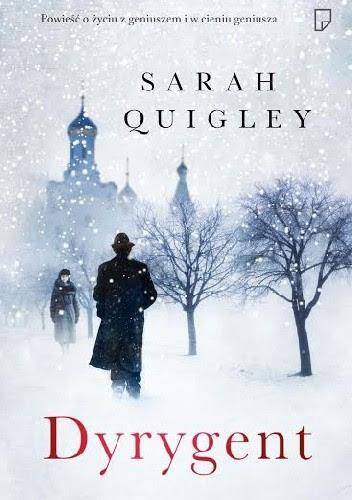 """Sarah Quigley """"Dyrygent"""""""