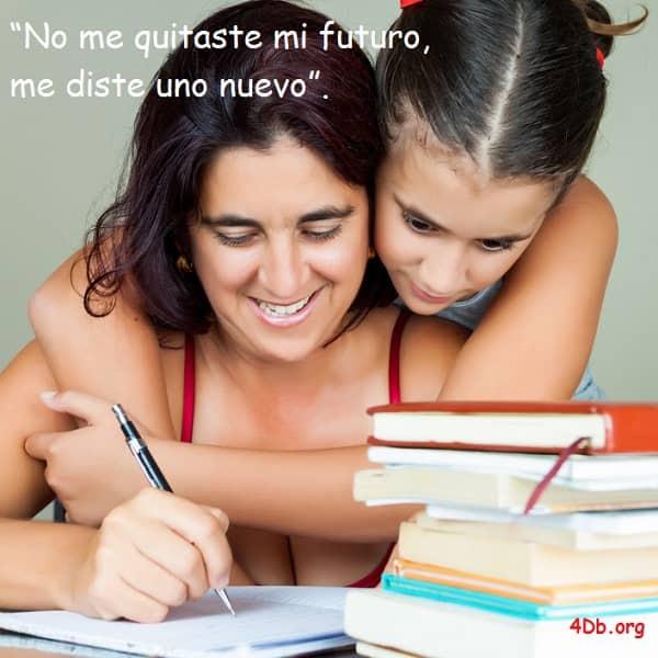 Frases De Amor Para Madres Jovenes Solteras Me Diste Una Meta Un
