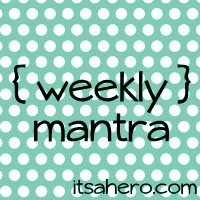 weekly-mantra-button-1
