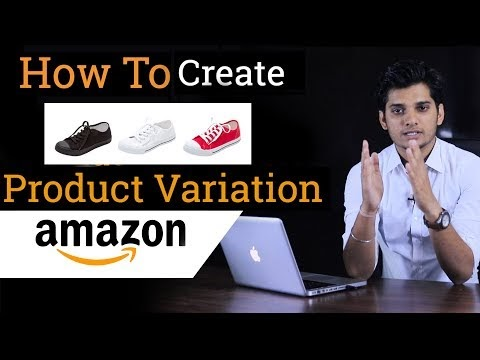 How to Create Product Variation in Amazon