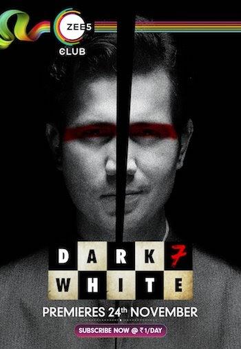 Dark 7 White Hindi Season 01 WEB Series All Episodes