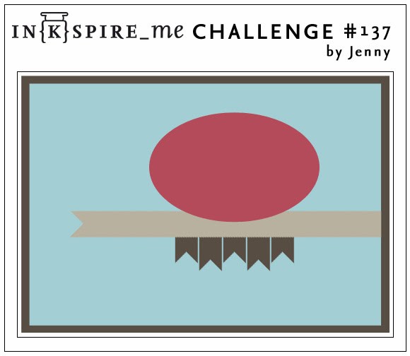 http://www.inkspire-me.com/2014/03/inkspireme-challenge-137.html