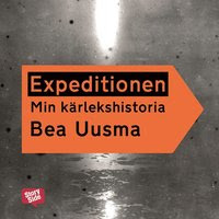 Expeditionen : min kärlekshistoria (mp3-bok)