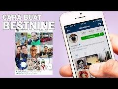 MUDAH !!! Berikut Cara Buat Best Nine instagram #2018bestnine