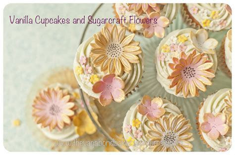 Vanilla Cupcakes and Sugarcraft Flowers   Vagabond Baker