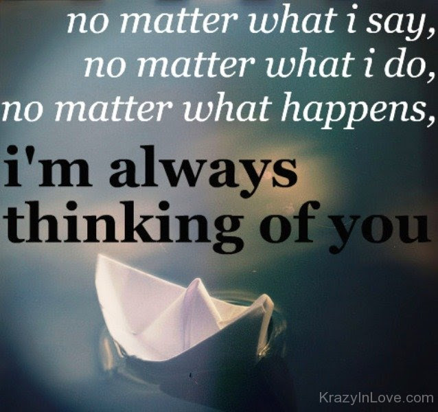 Quotes About Thinking Of You 851 Quotes