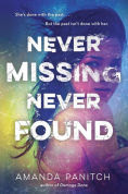 Title: Never Missing, Never Found, Author: Amanda Panitch