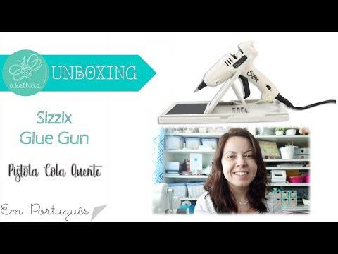 Sizzixlifestyle | Acessórios | Pistola de Cola Quente - Unboxing