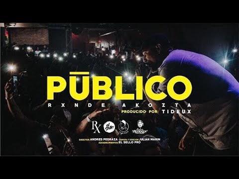 "Rxnde Akozta presenta ""PUBLICO"" (Video) 2019 [Cuba]"