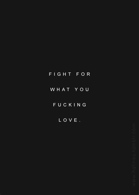 Fighting For Someone U Love Quotes