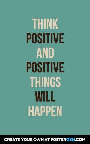 Think Positive Poster Maker Motivational Posters Custom Posters
