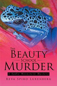 The Beauty School Murder by Reva Spiro Luxenberg