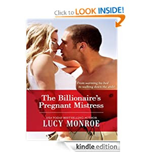 The Billionaire's Pregnant Mistress (Billionaire Collection)