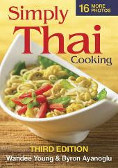 Simply Thai Cooking - Wandee Young Byron Ayanoglu