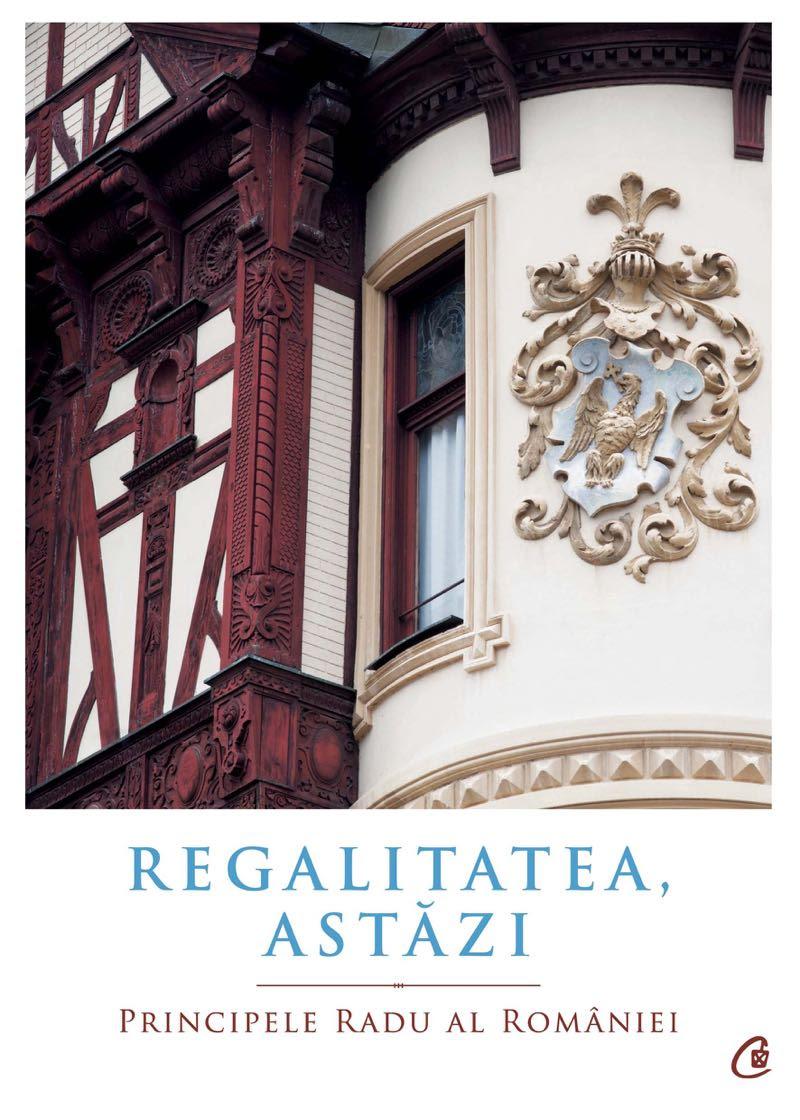 Invitație la lansarea cărții Regalitatea, astăzi