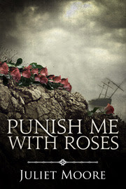 Punish Me With Roses