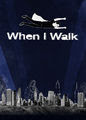 When I Walk | filmes-netflix.blogspot.com