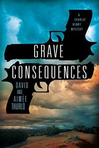 Grave Consequences by Aimée Thurlo and David Thurlo