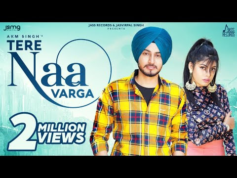 Tere Naa Varga (Official Video) AKM Singh   Mercy   Latest Punjabi Songs 2020   Jass Records