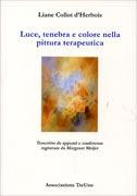 Luce, Tenebra e Colore nella Pittura Terapeutica