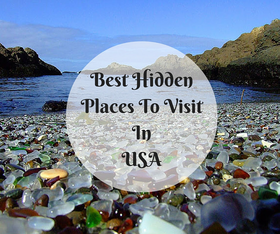 Best Hidden Places To Visit In USA - Flyopedia Blog