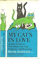 My Cat's in Love by Frank Manolson