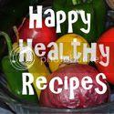 Happy Healthy Recipes
