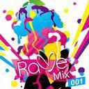 Rave Mix 001 / V.A.