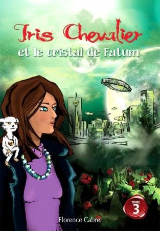 Couverture Iris Chevalier et le cristal de Fatum