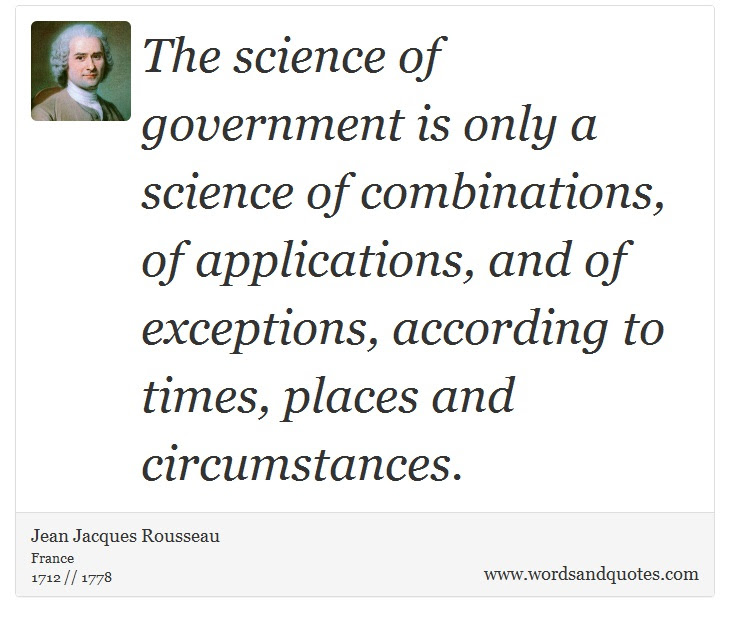 On Government The Science Of Government Is Only A Science Of