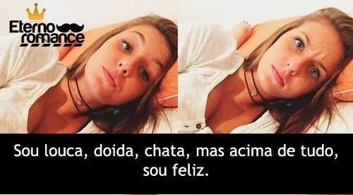 Facebook Mensagens E Frases Sou Louca Sim Frases Bonitas