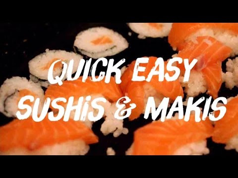 QUICK EASY SUSHIS & MAKIS