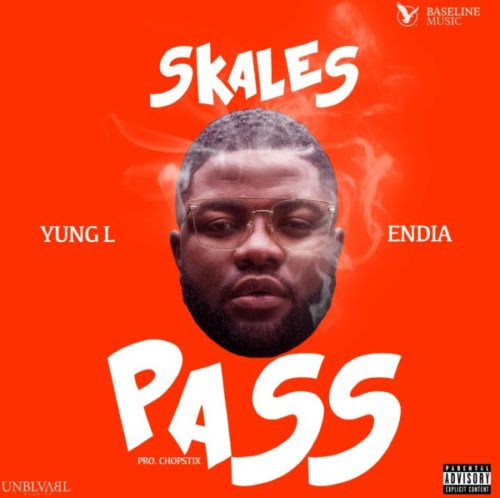"[Music] Skales – ""Pass Me"" ft. Yung L & Endia"