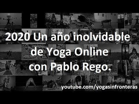 2020 Un año inolvidable de Yoga Online con Pablo Rego.